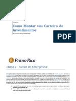 1496659277O Primo Rico - Alocacao 300k - Correta