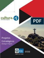 Strategic Projects from State's Culture Secretariat of Rio de Janeiro