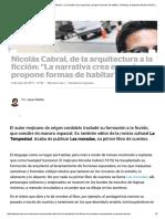 Nicolás Cabral, De La Arquitectura a La Ficción