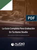 La-Guía-Completa-Para-Grabación-En-Tu-Home-Studio