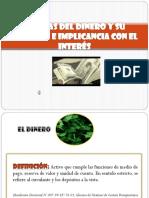 TEORÍAS DEL DINERO Y SU RELACIÓN E IMPLICANCIA CON EL INTERÉ.ppt