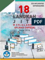 18 Langkah Jitu - Seri Panduan Dapodik  2 Desember 2016 Jam 1600.pdf