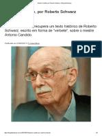 Antonio Candido, Por Roberto Schwarz