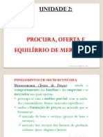 Aula 3 Micro 1 (Unidade 2) - Procura, Oferta e Equilibrio