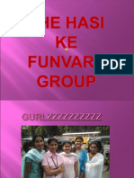 The Hasi Ke Funvare Group