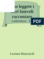 Non leggete i libri fateveli raccontare - Luciano Bianciardi