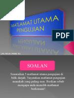 MATLAMAT UTAMA PENGUJIAN