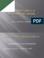 Apresentação o Romantismo e o Realismo No Brasil