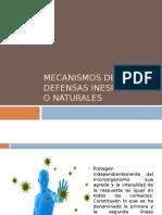 Mecanismos de Defensas Inespecificos o Naturales