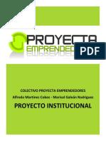 Proyecta Emprendedores - Proyecto Institucional