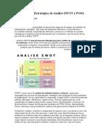 A Ferramenta Estratégica de Análise SWOT é FOFA