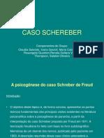 Caso Schereber Apresentação