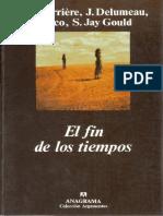 Carriere, Delumeau, Eco, Gould - El fin de los tiempos (1999).pdf