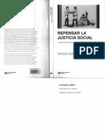 Dubet, François 2011 Repensar La Justicia Social Siglo XXI Editores