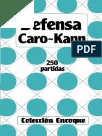 Defensa Caro-Kann - 250 Partidas