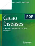 Bryan A. Bailey, Lyndel W. Meinhardt (eds.)-Cacao Diseases_ A History of Old Enemies and New Encounters-Springer International Publishing (2016).pdf