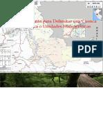 Procedimiento Para Delimitar Una Cuenca Hidrográfica o Unidades Hidrográficas