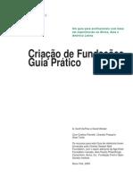 Criação de Fundações. Um guia prático baseado em experiências na África, Ásia e America Latina