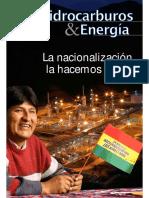 La Nacionalizacion La Hacemos Todos- Hidrocarburos y Energia
