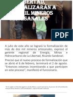 La Libertad, formalizarán a dos mil mineros.pptx