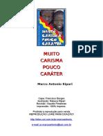 Muito carisma Pouco caráter  - Marco Antonio Ripari.doc