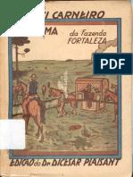 O Drama da Fazenda Fortaleza