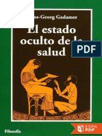 El Estado Oculto de La Salud - Hans-Georg Gadamer