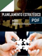 PLANEJAMENTO ESTRATÉGICO - Missão, controle e avaliação