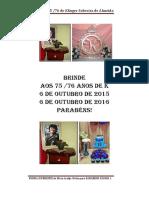 Brinde Aos 75 e 76 Anos Klinger Sobreira de Almeida