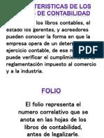 Caracteristicas de Los Libros de Contabilidad