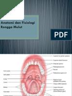 Anatomi Dan Fisiologi Rongga Mulut KULIAH