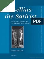 Wytse Keulen, Gellius the Satirist. Roman Cultural Authority in Attic Nights (Inglés)