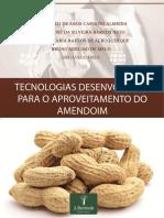 Tecnologias Desenvolvidas para o Aproveitamento do Amendoim