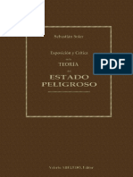 EXPOSICION Y CRITICA DE LA TEORIA DEL ESTADO PELIGROSO - SEBASTIAN SOLER.pdf