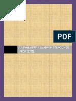 LA INGENIERÍA Y LA ADMINISTRACIÓN DE PROYECTOS .pdf