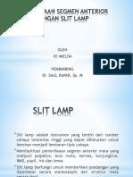 PEMERIKSAAN SEGMEN ANTERIOR DENGAN SLIT LAMP.pptx
