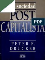 La Sociedad Postcapitalisa. Drucker
