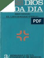 b., Marcel, Pinckers, g., Teheux, m., Dios Cada Día Siguiendo El Leccionario Ferial 3 - Semanas I-ix t.o, Evangelio de Marcos, Sal Terrae, Santander, 1990