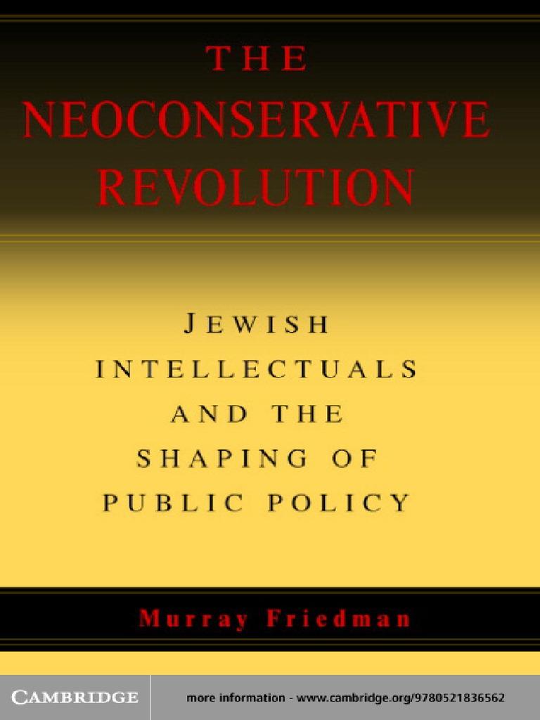 Defining Moment For Fledgling Neocon >> The Neoconservative Revolution Friedman Murray 5617 Pdf