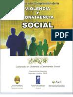 Segregación. Violencia. Aportes a La Comprensión de La Violencia y Convicencia Social