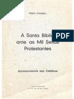 A Santa Bíblia Ante as Mil Seitas Protestantes - Pedro Strabelli