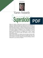 Karen Robards - Supersticion.pdf