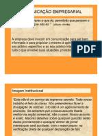 Comunicação Empresarial - Profa. Katia Regina Luizari - Aula 6