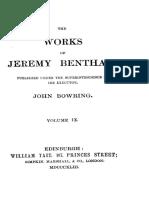 BOWRING, John (Editor). the Works of Jeremy Bentham. Volume IX