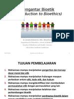 K1 - Pengantar Bioethics