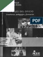 Antelo Gajes Del Oficio 1-3