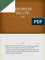 SEKURITAS DILUTIF