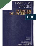 Francois Laruelle Le Declin de Lecriture