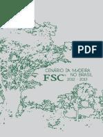 Livro Cenario Da Madeira FSC No Brasil