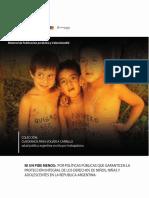 NI UN PIBE MENOS Por Políticas Públicas Que Garanticen La Protección Integral de Los Derechos de Niños, Niñas y Adolescentes en La República Argentina